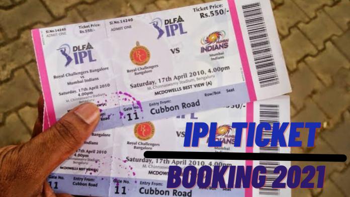 IPL Tickets 2021 Booking Online.